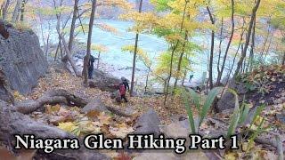 Niagara Glen Hiking Part 1
