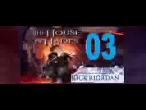 Rick Riordan; The House of Hades Audiobook Part 3/3
