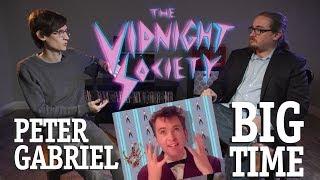 The Vidnight Society   Peter Gabriel - Big Time
