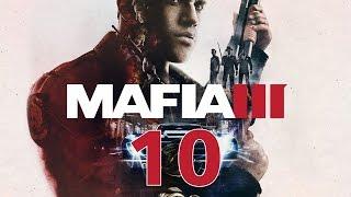 Прохождение MAFIA 3 #10 - Сходка. Просьба Вито