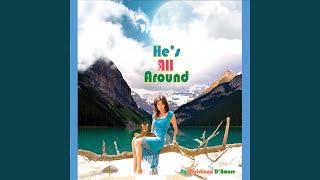 Video He's All Around download MP3, 3GP, MP4, WEBM, AVI, FLV September 2017