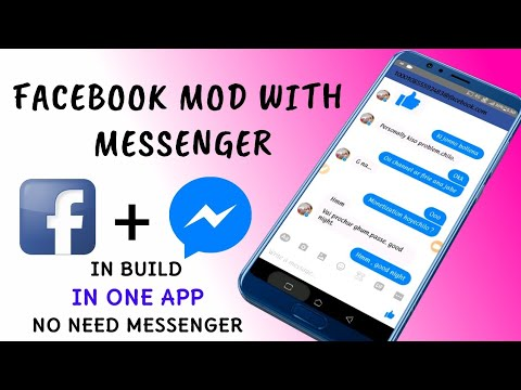 Facebook Mod With Messenger | No Separate Messenger Needed