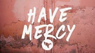 YBN Cordae - Have Mercy (Lyrics)