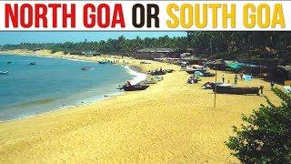 North Goa or South Goa | North Goa Travel Guide | South Goa Tour