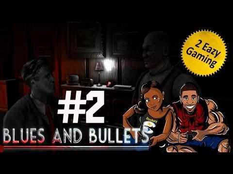 Blues and Bullets - Walkthroug / Playthrough - Episode 1 - Part 2 - Bridget Takes Charge