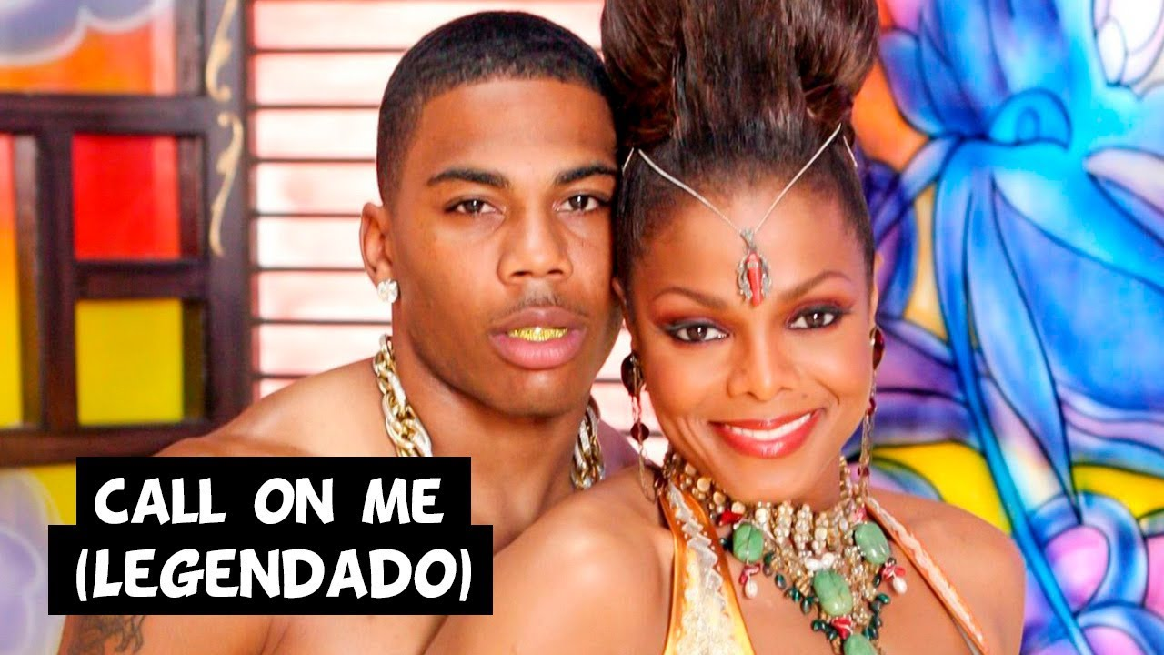 Janet Jackson - Call On Me (Feat. Nelly) [Legendado]