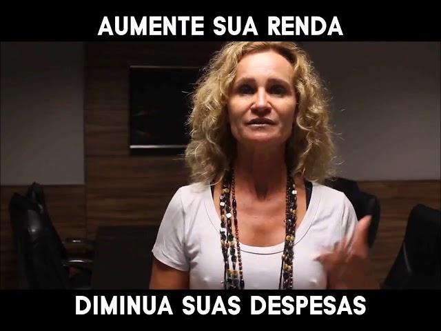 AUMENTE SUA RENDA, DIMINUA SUAS DESPESAS - Márcia Tolotti