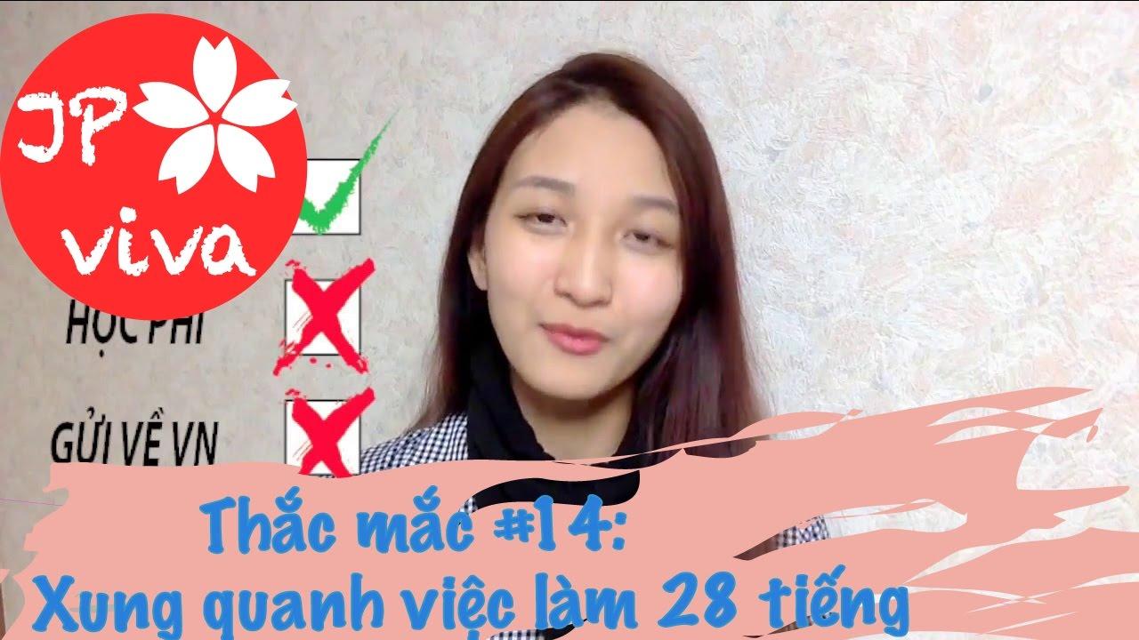 [JP viva] #14: Làm 28 tiếng có đủ đóng học phí/gửi về VN?