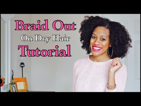 Braid Out On Dry Hair Tutorial! - YouTube