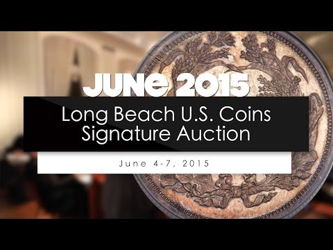 June 2015 Long Beach Signature U.S. Coins Auction