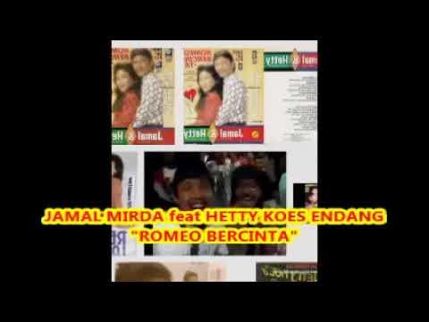 Jamal Mirdad ft  Hetty Koes Endang  :  ROMEO BERCINTA  -- Pop dangdut 1980an