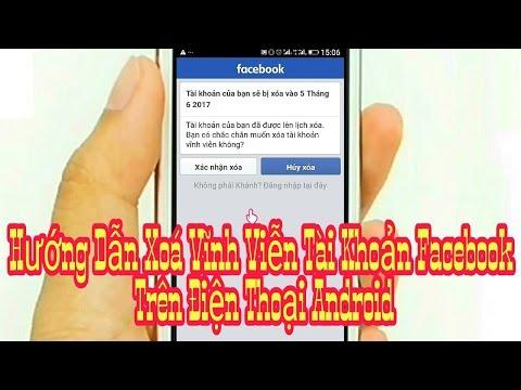 cách hack facebook trên điện thoại android - Hướng Dẫn Xoá Vĩnh Viễn Tài Khoản Facebook Trên Điện Thoại Android P1