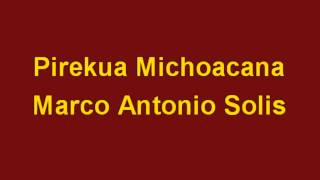 Karaoke Pirekua Michoacana Marco Antonio Solis