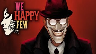 WE HAPPY FEW All Cutscenes Movie (Game Movie) - Full Game Release