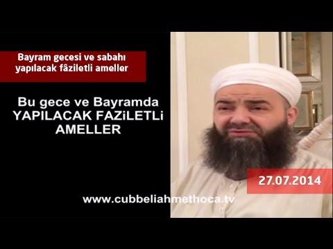 Cübbeli Ahmet Hoca - Bayram gecesi ve...