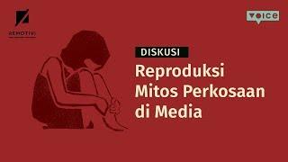 Reproduksi Mitos Perkosaan di Media