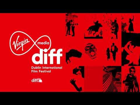Virgin Media Dublin International Film Festival - 20th Feb - 3rd Mar