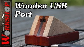 How to make a wooden USB Port