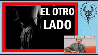 Casos resueltos desde el Otro Lado y Misterios sin resolver por Juan Rada
