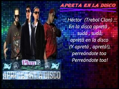 """Apreta En La Disco"" (Letras) – Trebol Clan Ft. Plan B ✔"