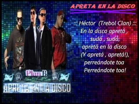 """Apreta En La Disco"" (Letras) – Trebol Clan Ft. Plan B ✔"