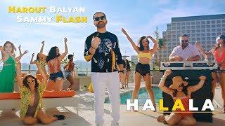 Harout Balyan Sammy Flash Halala Official Video 4K