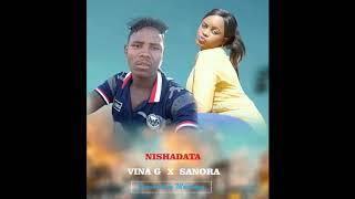 Vina G x Sanora_Nishadata (official audio)