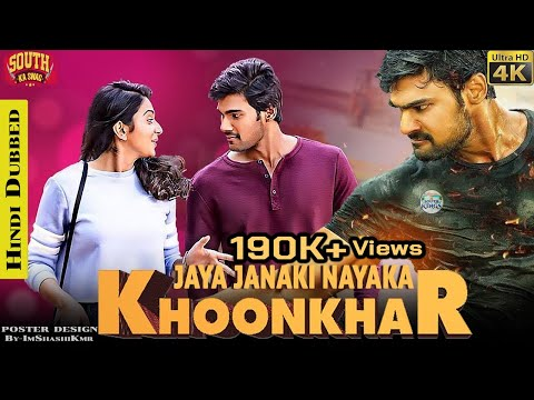 Khoonkhar (Jaya Janaki Nayaka) Hindi Dubbed Full Movie - Khoonkhar Hindi Dubbed World TV Premiere