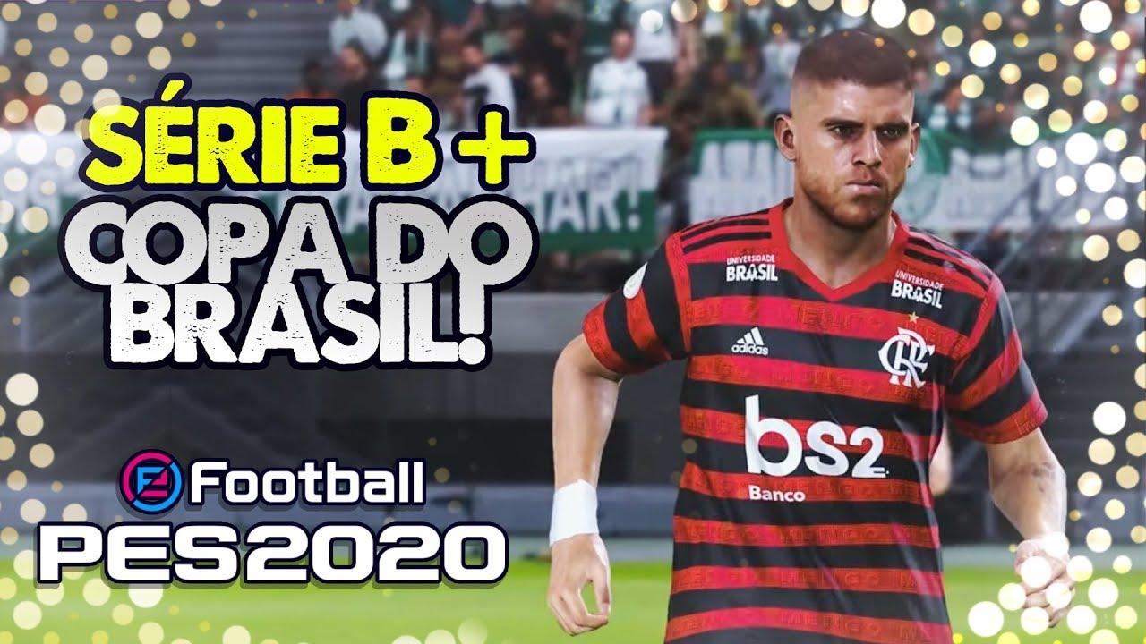 PES 2020 | BRASILEIRÃO, SÉRIE B, COPA DO BRASIL E MAIS NOVIDADES!!!