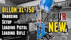 NEW Dillon XL-750: Unboxing, Setup, Loading Pistol and Rifle Ammo