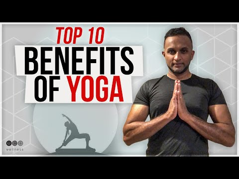 Top 10 Health Benefits of Yoga | History of Yoga | Yoga and Benefits