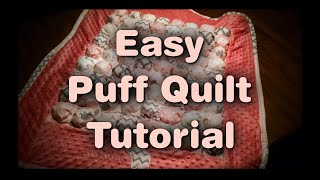 Easy Puff Quilt Tutorial