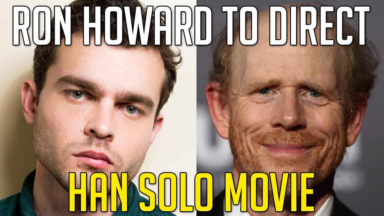 ron howard takes over as director of han solo film star wars news youtube. Black Bedroom Furniture Sets. Home Design Ideas