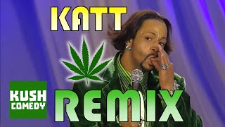 Weed Remix - Katt Williams ft DJ Steve Porter