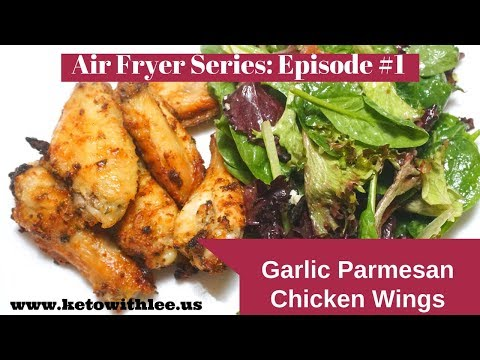 AIR FRYER GARLIC PARMESAN WINGS | LOW CARB KETOGENIC (KETO) DIET RECIPE