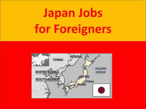 Japan Jobs for Foreigners