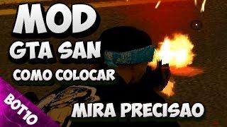 GTA SAN | Como Colocar Mod Mira Precisão | San Andreas 2017