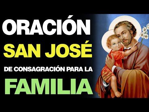 🙏 Oración de Consagración de la Familia a San José ¡CAMBIA NUESTRAS VIDAS! 🙇