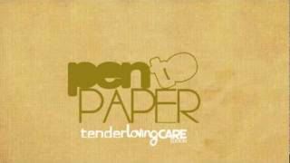 PenToPaper | Tender Loving Care [Promo Video] Thumbnail
