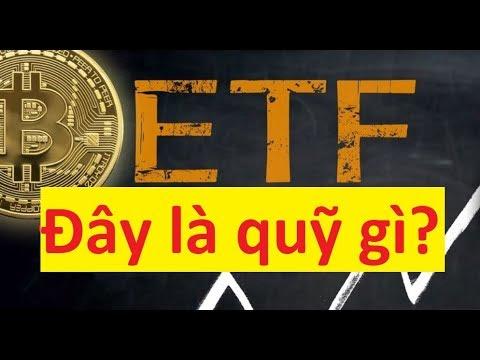 Kiến Thức Bitcoin 3: Quỹ Bitcoin ETF Hay ETF Bitcoin Là Gì? SEC Là Gì? Kiến Thức Crypto Tiền điện Tử