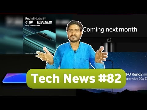 Tech News #82- Redmi Note 8 Pro Launch,  Xiaomi Mi A3 Launch, OnePlus TV, Opposite Reno 2
