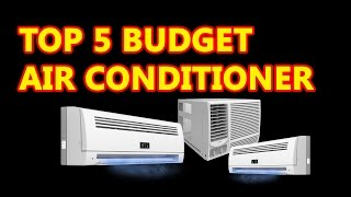 top 5 budget air conditioner | most efficient room air conditioner