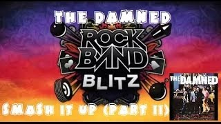 The Damned - Smash it Up (Part II) - Rock Band Blitz Playthrough (5 Gold Stars)