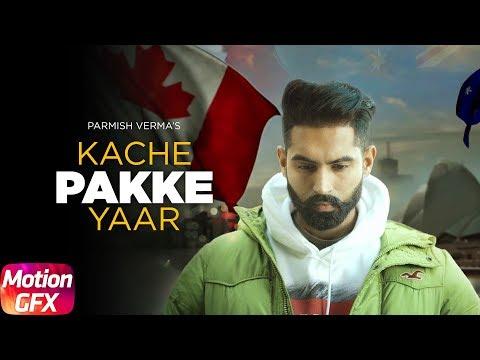 Motion Poster | Kache Pakke Yaar | Parmish Verma | Desi Crew | Releasing on 22 Jan. 2018