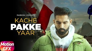 Motion Poster | Kache Pakke Yaar | Parmish Verma | Desi Crew | Releasing on 22 Jan. 2018