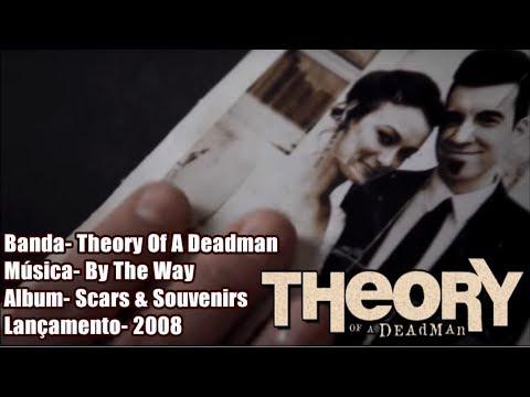 By The Way - Theory Of A Deadman [Legendado BR]