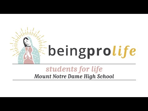 Students for Life: Mount Notre Dame High School