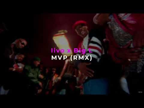 Iivo x Big L  MVP Remix x 2017