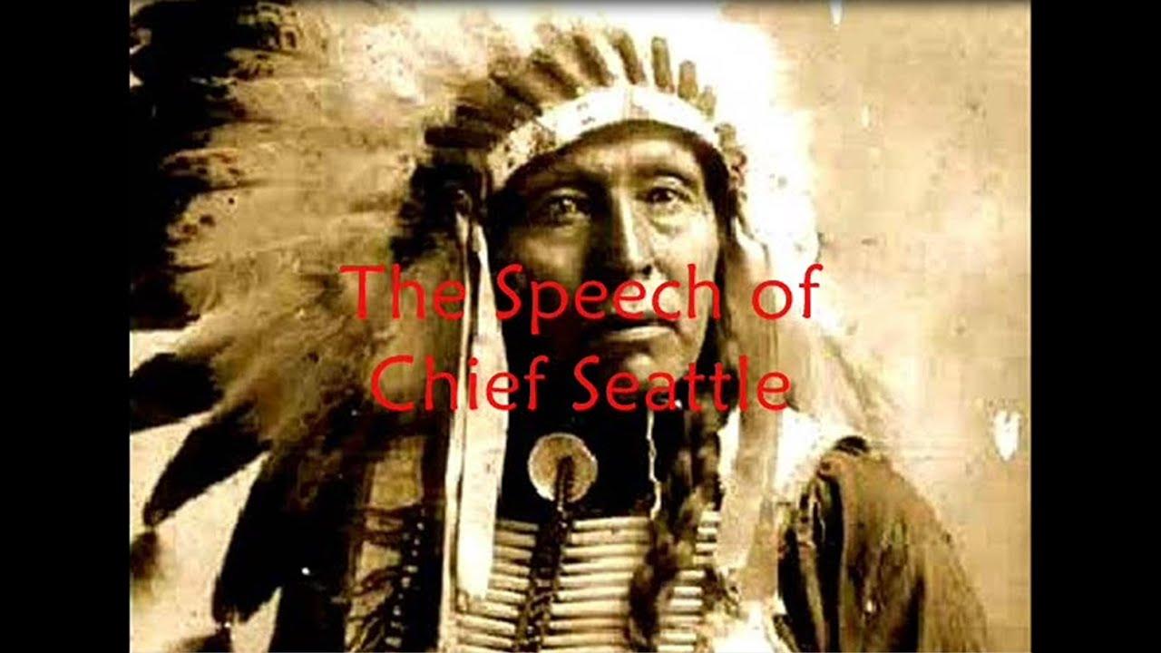 chief seattles speech