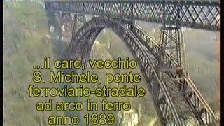 Ardito ponte ferroviario anno 1889 con transito treni nel 1990